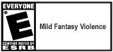 E (Mild Fantasy Violence)