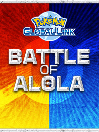 Compete in the Battle of Alola
