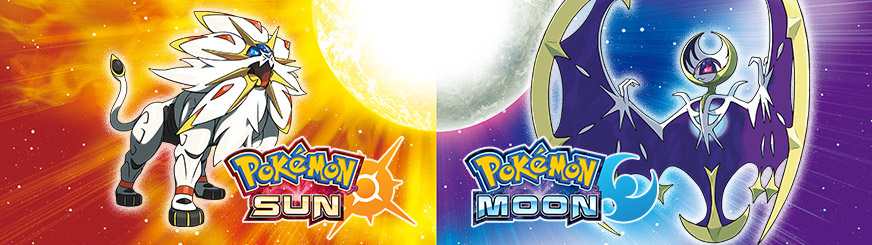 Pokémon Sun and Pokémon Moon