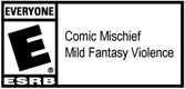 E - Mild Fantasy Violence and Comic Mischief