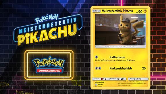 Erhalte eine Pokémon-Karte, wenn du POKÉMON Meisterdetektiv Pikachu ansiehst!
