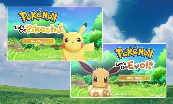 Spiele die Demoversion von <em>Pokémon: Let's Go, Pikachu!</em> und <em>Pokémon: Let's Go, Evoli!</em>