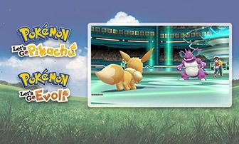 Mach dich kampfbereit in Pokémon: Let's Go, Pikachu! und Pokémon: Let's Go, Evoli!