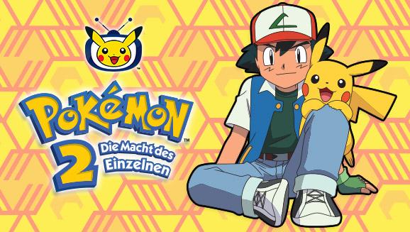 Pokémon 2 – Die Macht des Einzelnen auf Pokémon-TV!