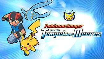Pokémon Ranger und der Tempel des Meeres bald auf Pokémon-TV