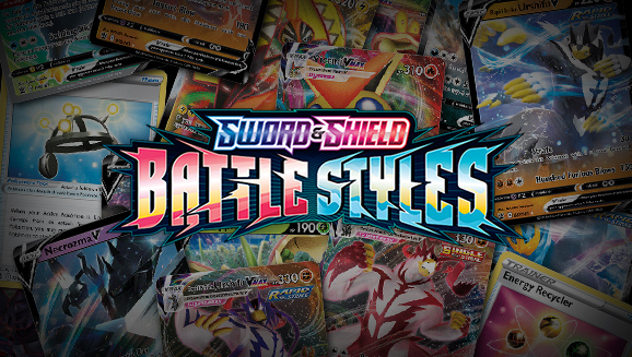 Browse the Cards of Sword & Shield—Battle Styles!