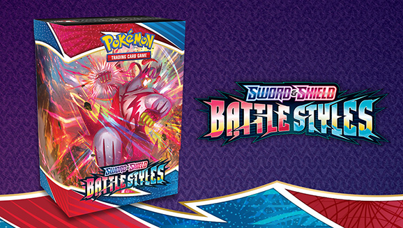 Try Sword & Shield—Battle Styles at a Prerelease
