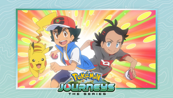 Get an Early Look at Pokémon Journeys: The Series