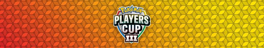 Copa de Jugadores Pokémon III
