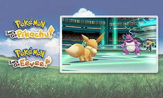 Prepárate para combatir en Pokémon: Let's Go, Pikachu! y Pokémon: Let's Go, Eevee!