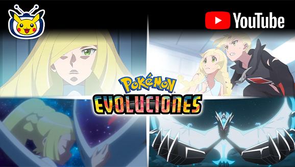 ¡Disfruta ya del episodio 2 de Evoluciones Pokémon!