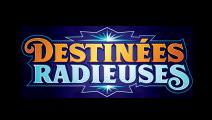 Destinées Radieuses