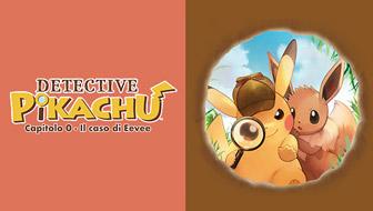 Il detective Pikachu corre in aiuto di Eevee!