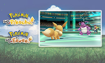 Preparati alla lotta in Pokémon: Let's Go, Pikachu! o Pokémon: Let's Go, Eevee!