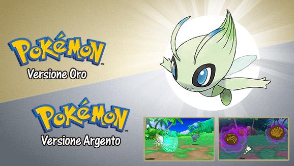 Ricevi in regalo un Celebi speciale grazie a <em>Pokémon Versione Oro</em> o <em>Pokémon Versione Argento</em>!
