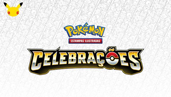 A expansão Celebrações do Pokémon Estampas Ilustradas já chegou!