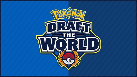Watch the Draft the World Pokémon TCG Tournament on Twitch