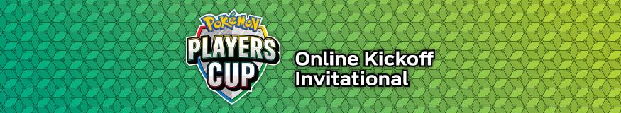Pokémon Players Cup Pokémon TCG Kickoff Invitational