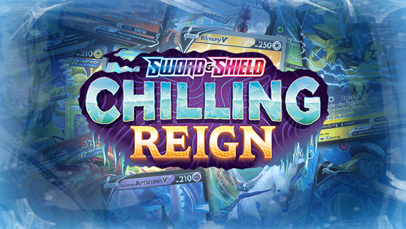 Browse the Cards of Sword & Shield—Chilling Reign!