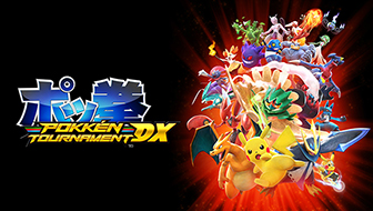 Experience the Excitement of Pokkén Tournament DX!