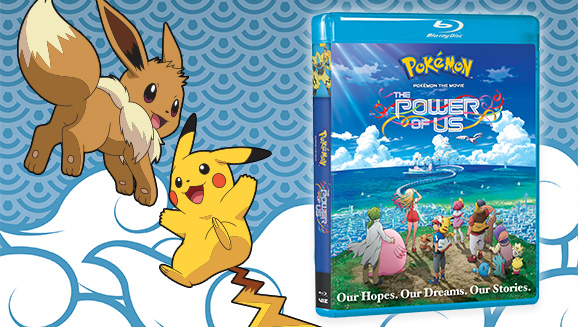 Own Pokémon the Movie: The Power of Us on Blu-ray and DVD