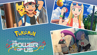 Watch Pokémon the Movie: The Power of Us at Home