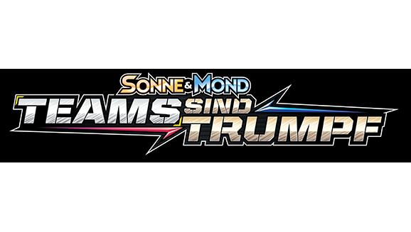 Sonne & Mond – Teams sind Trumpf