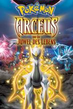 Pokémon – Arceus und das Juwel des Lebens