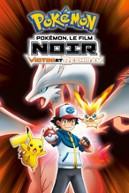 Pokémon, le film : Noir – Victini et Reshiram