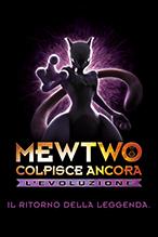 Mewtwo colpisce ancora - L'evoluzione