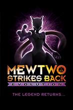 Pokémon: Mewtwo Strikes Back—Evolution